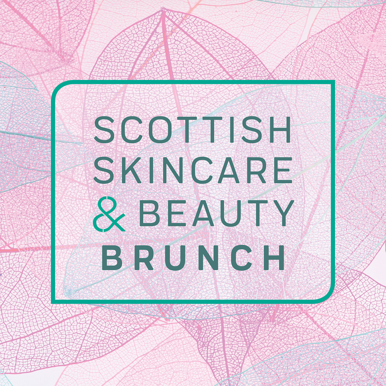 Scottish Skincare & Beauty Brunch